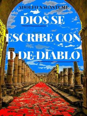 cover image of Dios se escribe con D de Diablo