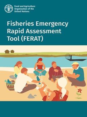 cover image of Fisheries Emergency Rapid Assessment Tool (FERAT)