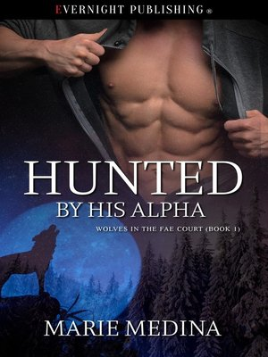 cover image of Hunted by His Alpha