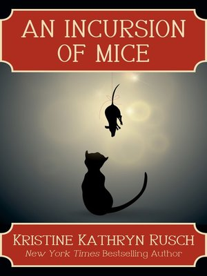 cover image of An Incursion of Mice