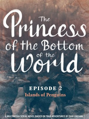 cover image of The Princess of the Bottom of the World (Episode 2)