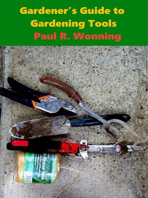 cover image of Gardener's Guide Garden Tools