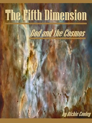 cover image of The Fifth Dimension God and the Cosmos