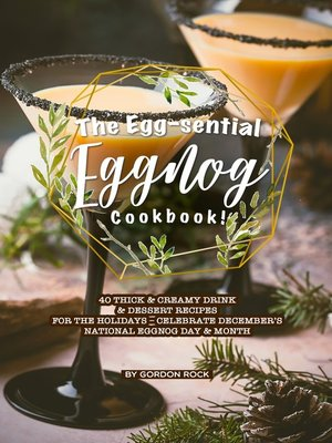 cover image of The Egg-sential Eggnog Cookbook!