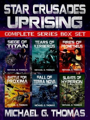 cover image of Star Crusades Uprising Complete Series Box Set (Books 1--6)