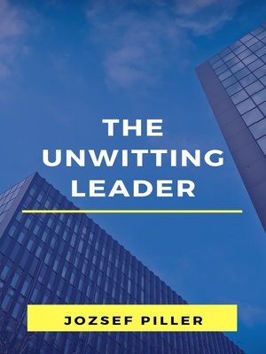 cover image of The Unwitting Leader
