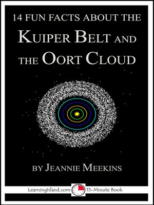 cover image of 14 Fun Facts About the Kuiper Belt and the Oort Cloud