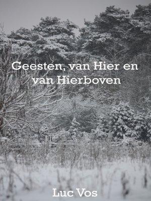 cover image of Geesten, van Hier en Van Hierboven