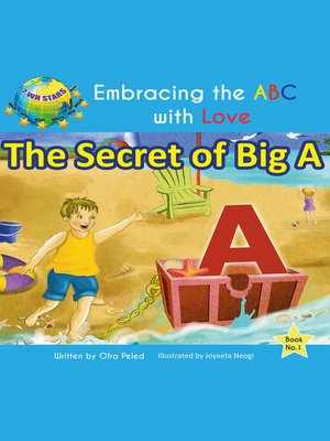 cover image of The Secret of Big a (Embracing the ABC with Love Book 1)