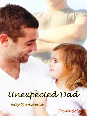 cover image of Unexpected Dad