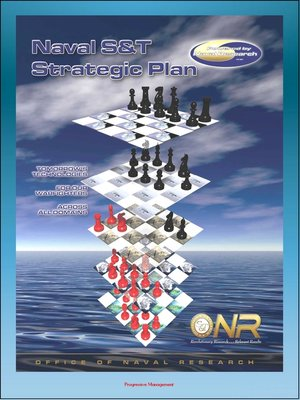 cover image of Office of Naval Research Naval Science & Technology (S&T) Strategic Plan