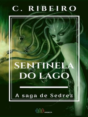 cover image of Sentinela do lago