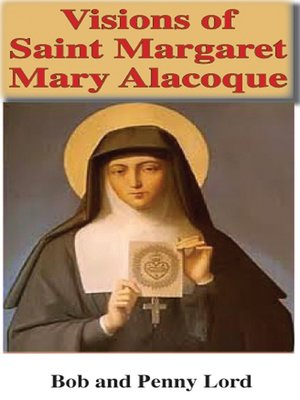 cover image of Visions of Saint Margaret Mary Alacoque