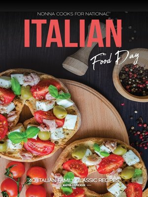cover image of Nonna Cooks for National Italian Food Day
