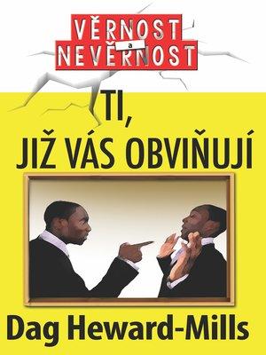 cover image of Ti, Již Vás Obviňují
