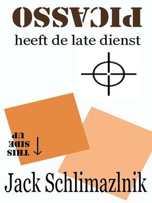 cover image of Picasso heeft de late dienst