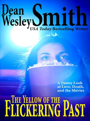 cover image of The Yellow of the Flickering Past