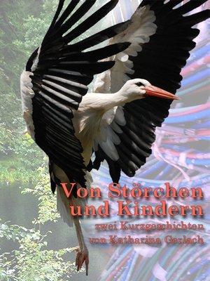 cover image of Von Störchen und Kindern