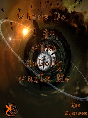 cover image of Where Do I Go When Nobody Wants Me