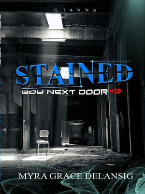 cover image of Stained (Boy Next Door #3)