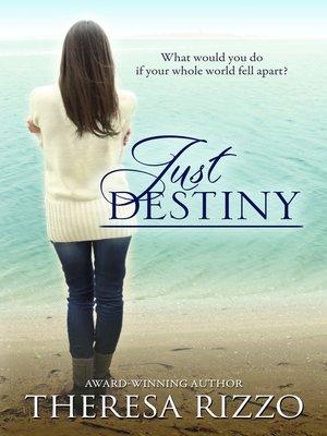 cover image of Just Destiny (Destiny, #2)