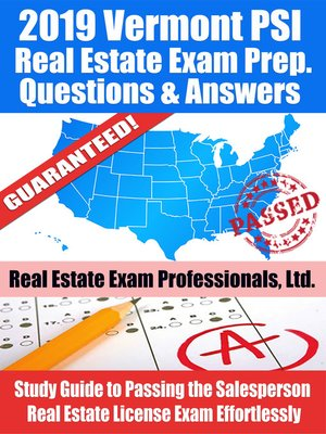 cover image of 2019 Vermont PSI Real Estate Exam Prep Questions, Answers & Explanations