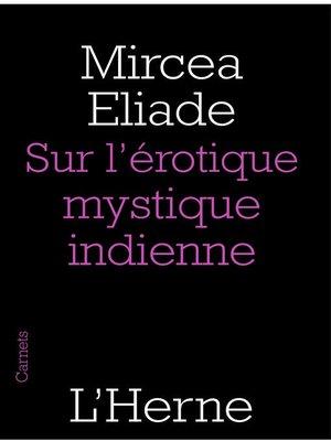 cover image of Sur l'érotique mystique indienne