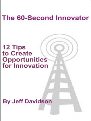 cover image of 12 Tips to Create Opportunities for Innovation