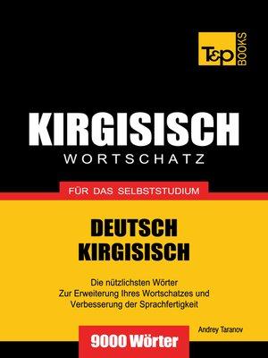 cover image of Wortschatz Deutsch-Kirgisisch für das Selbststudium