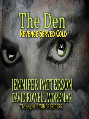 cover image of The Den Revenge Served Cold