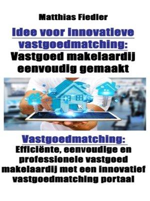 cover image of Idee voor innovatieve vastgoedmatching