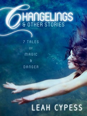 cover image of Changelings & Other Stories
