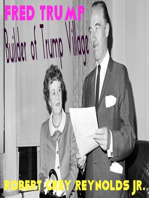 cover image of Fred Trump Builder of Trump Village