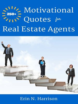 250 motivational quotes for real estate agents by erin n