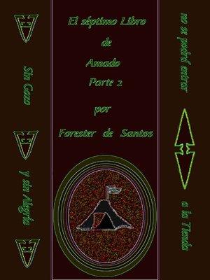 cover image of El Séptimo Libro de Amado Parte 2