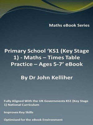 cover image of Primary School 'KS1 (Key Stage 1)--Maths – Times Table Practice – Ages 5-7' eBook
