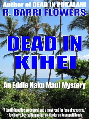cover image of Dead in Kihei (An Eddie Naku Maui Mystery)