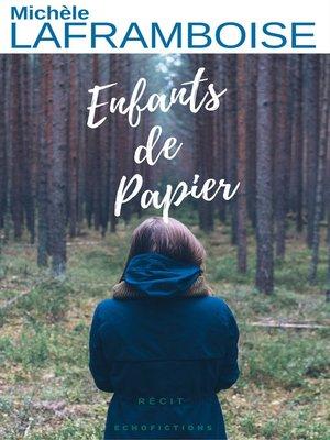 cover image of Enfants de papier