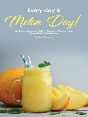 cover image of Every Day Is Melon Day!