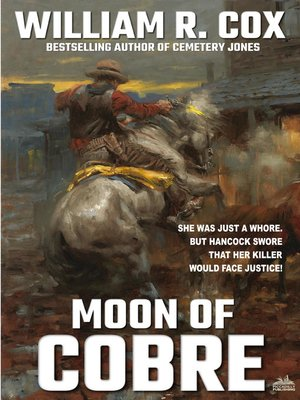cover image of Moon of Cobre (A William R. Cox Western Classic Book 1)