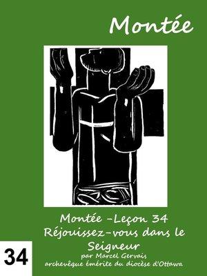 cover image of Montée -Leçon 34 Réjouissez-vous dans le Seigneur