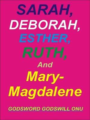 cover image of Sarah, Deborah, Ruth, Esther, and Mary Magdalene