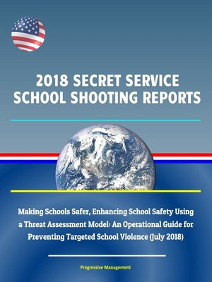 cover image of 2018 Secret Service School Shooting Reports