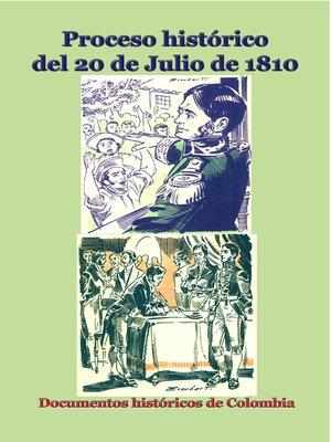 cover image of Proceso histórico del 20 de julio de 1810