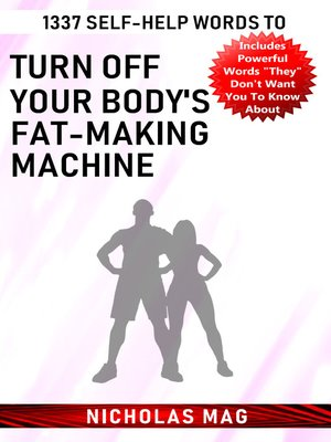 cover image of 1337 Self-Help Words to Turn Off Your Body's Fat-Making Machine
