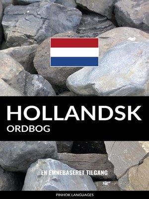 cover image of Hollandsk ordbog