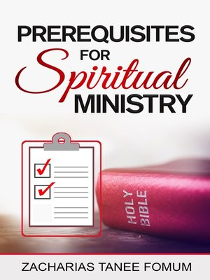 cover image of Prerequisites For Spiritual Ministry