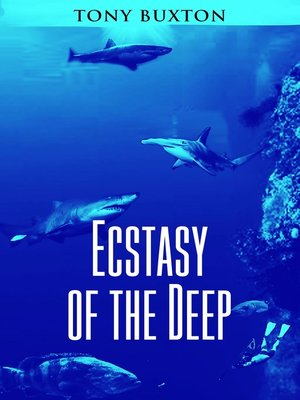 cover image of Ecstasy of the Deep