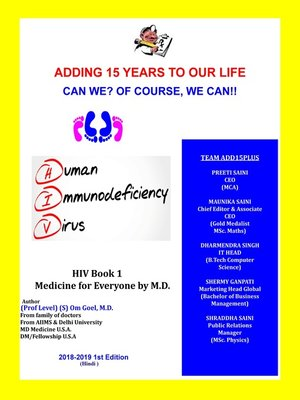 cover image of Adding 15 years to Our Life, Can We ? of course, We Can ! HIV Book-1 Medicine for Everyone by M.D.
