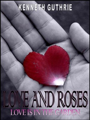 cover image of Love and Roses